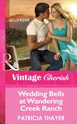 Wedding Bells at Wandering Creek (Mills & Boon Cherish)