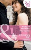 Riches to Rags Bride / The Heiress's Baby: Riches to Rags Bride / The Heiress's Baby (Mills & Boon Cherish)