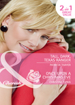 Tall, Dark, Texas Ranger / Once Upon A Christmas Eve: Tall, Dark, Texas Ranger (The Quilt Shop in Kerry Springs, Book 3) / Once Upon a Christmas Eve (The Hunt for Cinderella, Book 6) (Mills & Boon Cherish)