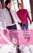 Snowbound with Her Hero (Mills & Boon Cherish)