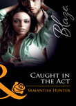 Caught in the Act (Mills & Boon Blaze) (Dressed to Thrill, Book 2)