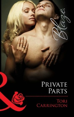 Private Parts (Mills & Boon Blaze)