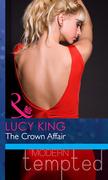 The Crown Affair (Mills & Boon Modern Heat)