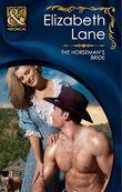 The Horseman's Bride (Mills & Boon Historical) (Brides Series, Book 3)