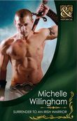 Surrender to an Irish Warrior (Mills & Boon Historical) (The MacEgan Brothers, Book 6)
