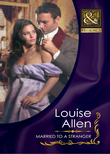 Married to a Stranger (Mills & Boon Historical) (Danger & Desire, Book 3)
