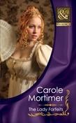 The Lady Forfeits (Mills & Boon Historical) (The Copeland Sisters, Book 3)