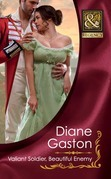 Valiant Soldier, Beautiful Enemy (Mills & Boon Historical) (Three Soldiers, Book 3)