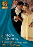Winning the War Hero's Heart (Mills & Boon Historical)