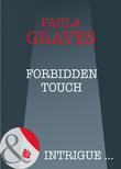 Forbidden Touch (Mills & Boon Intrigue)