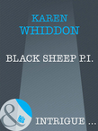Black Sheep P.i. (Mills & Boon Intrigue) (The Cordasic Legacy, Book 1)