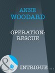 Operation: Rescue (Mills & Boon Intrigue)