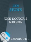 The Doctor's Mission (Mills & Boon Intrigue)