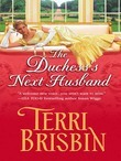 The Duchess's Next Husband (Mills & Boon Historical)