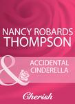 Accidental Cinderella (Mills & Boon Cherish)