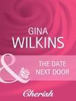 The Date Next Door (Mills & Boon Cherish)