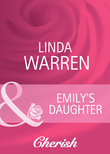 Emily's Daughter (Mills & Boon Cherish)