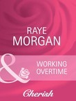 Working Overtime (Mills & Boon Cherish)