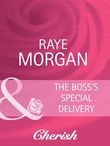 The Boss's Special Delivery (Mills & Boon Cherish) (Boardroom Brides, Book 3)