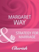 Strategy For Marriage (Mills & Boon Cherish) (Contract Brides, Book 2)