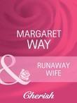 Runaway Wife (Mills & Boon Cherish) (Koomera Crossing, Book 1)