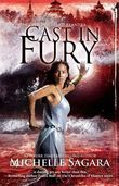 Cast In Fury (The Chronicles of Elantra, Book 4)