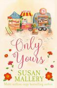 Only Yours (Mills & Boon M&B) (A Fool's Gold Novel, Book 5)
