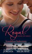 The Royal House of Niroli: Scandalous Seductions: The Future King's Pregnant Mistress / Surgeon Prince, Ordinary Wife (Mills & Boon M&B)