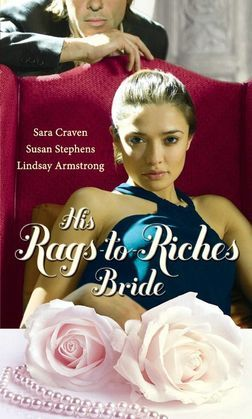 His Rags-to-Riches Bride: Innocent on Her Wedding Night / Housekeeper at His Beck and Call / The Australian's Housekeeper Bride (Mills & Boon M&B)
