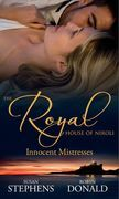 The Royal House of Niroli: Innocent Mistresses: Expecting His Royal Baby / The Prince's Forbidden Virgin (Mills & Boon M&B)