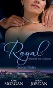 The Royal House of Niroli: Secret Heirs: Bride by Royal Appointment / A Royal Bride at the Sheikh's Command (Mills & Boon M&B)