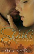 The Desert Sheikh's Innocent Queen: King of the Desert, Captive Bride (The Desert Kings, Book 2) / Hired: The Sheikh's Secretary Mistress (Mills & Boon M&B)