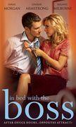 In Bed with the Boss: The Brazilian Boss's Innocent Mistress / The Billionaire Boss's Innocent Bride / The Surgeon Boss's Bride (Mills & Boon M&B)