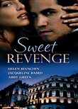 Sweet Revenge: The Martinez Marriage Revenge / The Italian Billionaire's Ruthless Revenge / The Kouros Marriage Revenge (Mills & Boon M&B)