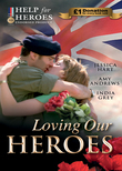 Loving Our Heroes (Help for Heroes): Last-Minute Proposal / Mission: Mountain Rescue / Mistress: Hired for the Billionaire's Pleasure (Mills & Boon M&B)