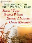 Romancing The Holidays Bundle 2010: The St. James Affair / Santa, Baby / The Five Days Of Christmas / A Heavenly Christmas (Mills & Boon M&B)