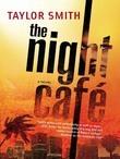 The Night Café (Mills & Boon M&B)