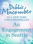 An Engagement in Seattle: Groom Wanted (From This Day Forward, Book 1) / Bride Wanted (From This Day Forward, Book 2) (Mills & Boon M&B)