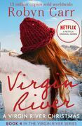 A Virgin River Christmas (A Virgin River Novel, Book 4)