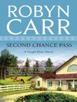 Second Chance Pass (A Virgin River Novel, Book 5)