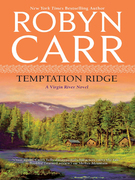 Temptation Ridge (A Virgin River Novel, Book 6)