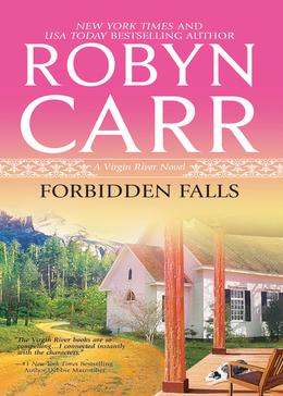 Forbidden Falls (A Virgin River Novel, Book 8)