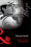 Wanted! (Mills & Boon Blaze)
