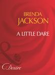 A Little Dare (Mills & Boon Desire)