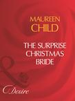 The Surprise Christmas Bride (Mills & Boon Desire)