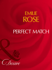Perfect Match (Mills & Boon Desire)