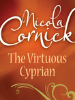 The Virtuous Cyprian (Mills & Boon Historical)