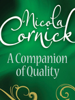 A Companion Of Quality (Mills & Boon Historical)