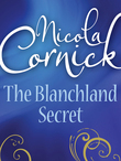 The Blanchland Secret (Mills & Boon Historical)