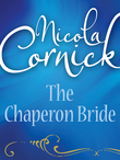 The Chaperon Bride (Mills & Boon Historical)